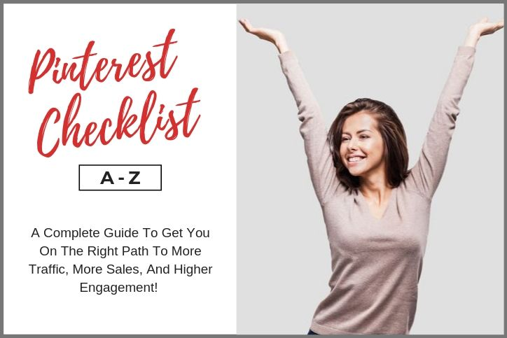 Boost Traffic And Sales! Get Your Free Pinterest Checklist